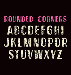 Decorative sans serif font with rounded corners vector