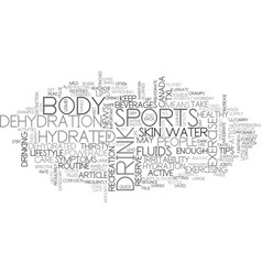 A healthy body is a hydrated body tips to keep vector