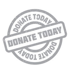 Donate today rubber stamp vector