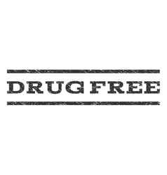 Drug free watermark stamp vector