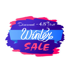 discount - 45 winter sale promo label design text vector image vector image