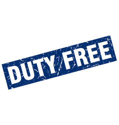 Square grunge blue duty free stamp vector