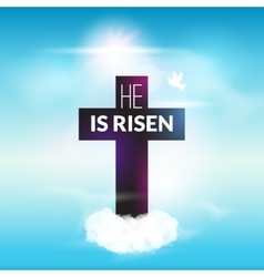 Easter christian celebration He is risen cross sky vector image