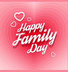 Happy family day greeting card vector