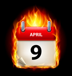 ninth april in calendar burning icon on black vector image vector image
