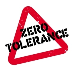 Zero tolerance rubber stamp vector