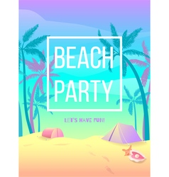 Beach party lets have fun vector
