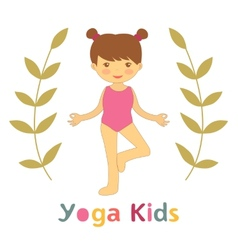 Cute yoga kids card with little girl doing yoga vector