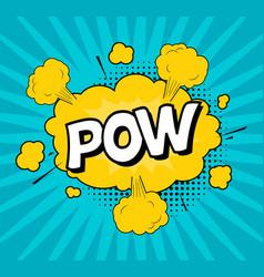 comic speach bubble effect pow vector image