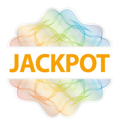 Jackpot - guilloche rosette with text on white vector