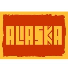 Alaska state name vector image