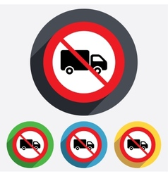 No Delivery truck sign icon Cargo van symbol vector image vector image