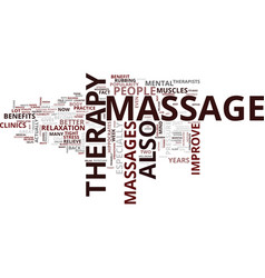 The benefits of massage therapy text background vector