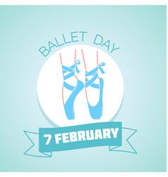 7 february ballet day vector