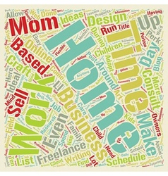 Home based business ideas for work at home moms vector