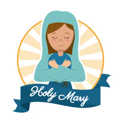 Holy mary preach glory catholic image vector