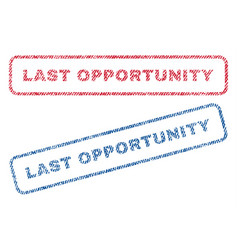 Last opportunity textile stamps vector