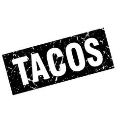 Square grunge black tacos stamp vector