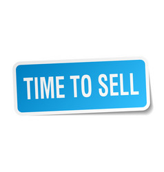 time to sell square sticker on white vector image vector image
