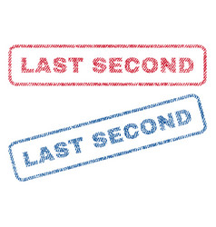Last second textile stamps vector