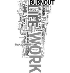 Work life balance and burnout text word cloud vector