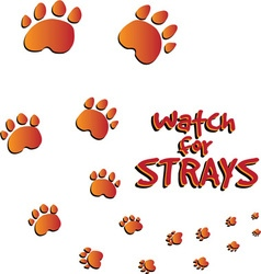 Watch for strays vector