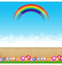 Brown wood floor with flower and blue sky rainbow vector