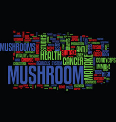 The benefits of mushrooms for your health text vector
