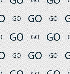 Go sign icon seamless abstract background with vector