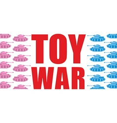 Toy war pink and blue tanks go on offensive vector