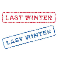 Last winter textile stamps vector
