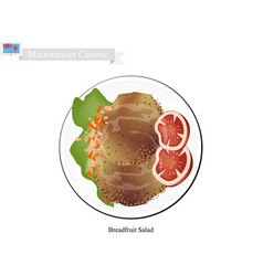 Breadfruit salad with meat popular food in micron vector