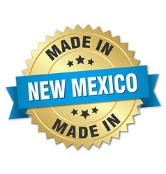 Made in new mexico gold badge with blue ribbon vector