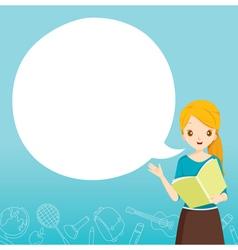 Woman Teacher Teaching With Speech Bubble vector image vector image