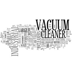 A high end cleaner machine text word cloud concept vector