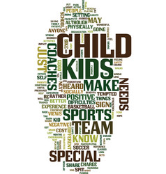 Team sports for your special needs child text vector