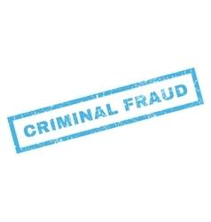 Criminal fraud rubber stamp vector