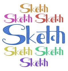 Sketch hand drawn phrase freehand drawn modern vector