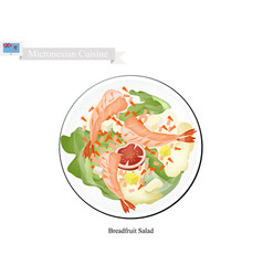 Breadfruit salad with shimp popular food in micro vector