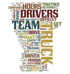 Team truck drivers text background word cloud vector