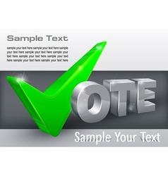 Vote check mark on grey vector image