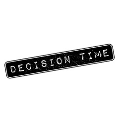 Decision time rubber stamp vector