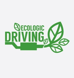 Ecologic driving green concept vector