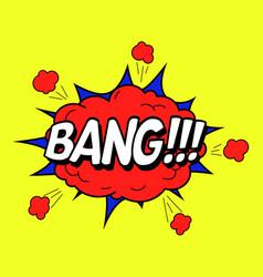 comic speach bubble effect bang vector image
