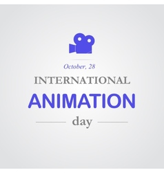 World animation day October 28 vector image