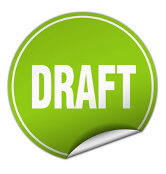Draft round green sticker isolated on white vector