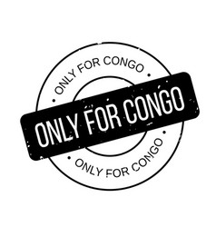 only for congo rubber stamp vector image