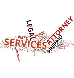 The benefits of prepaid attorney services text vector