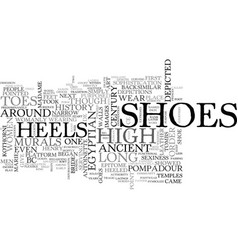 A history of heels text word cloud concept vector