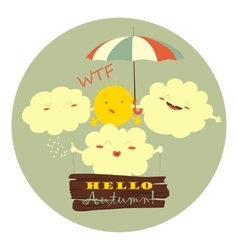 Funny clouds hugging sun vector image
